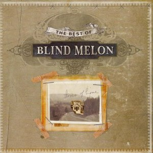 Blind Melon альбом Tones Of Home: The Best Of Blind Melon