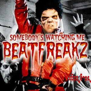 Beatfreakz альбом Somebody's Watching Me