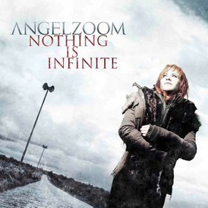 Angelzoom альбом Nothing Is Infinite