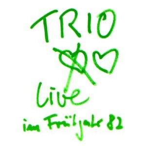 Trio альбом Live '82