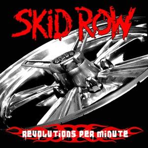 Skid Row альбом Revolutions per Minute
