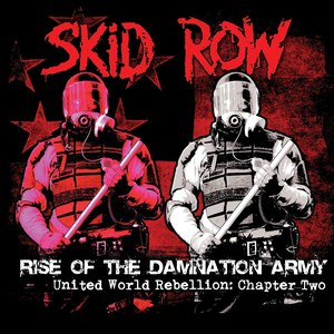 Skid Row альбом Chapter Two - Rise of the Damnation Army