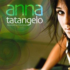 Альбом anna tatangelo Ragazza Di Periferia