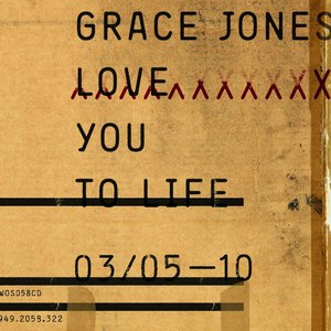 Grace Jones альбом Love You To Life
