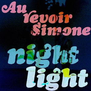 Au Revoir Simone альбом Night Light