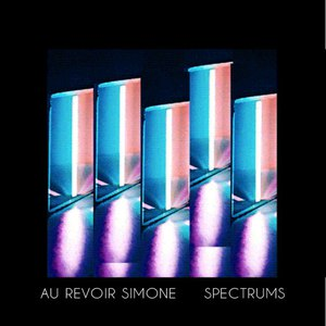 Au Revoir Simone альбом Spectrums (Remixes)