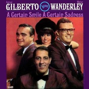 Astrud Gilberto альбом A Certain Smile, A Certain Sadness