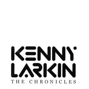 kenny larkin альбом The Chronicles
