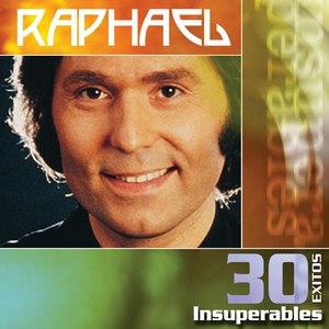 Raphael альбом 30 Exitos Insuperables