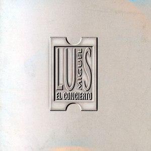 Luis Miguel альбом El Concierto