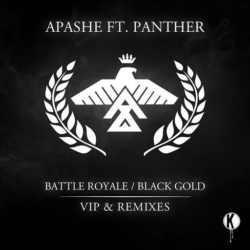 Apashe альбом Battle Royale/Black Gold (VIP and Remixes)