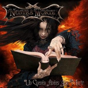 Nostra morte альбом Un Cuento Antes de Morir