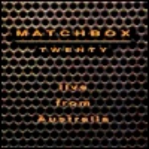 Matchbox Twenty альбом Live From Australia