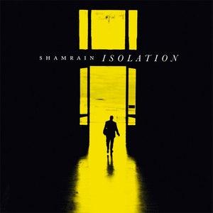 ShamRain альбом Isolation