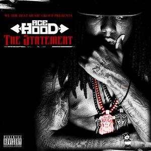 Ace Hood альбом The Statement