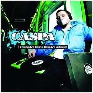 Caspa альбом Everybody's Talking, Nobody's Listening!