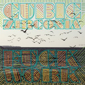 Cubic Zirconia альбом Fuck Work