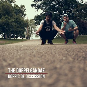 The Doppelgangaz альбом Doppic of Discussion