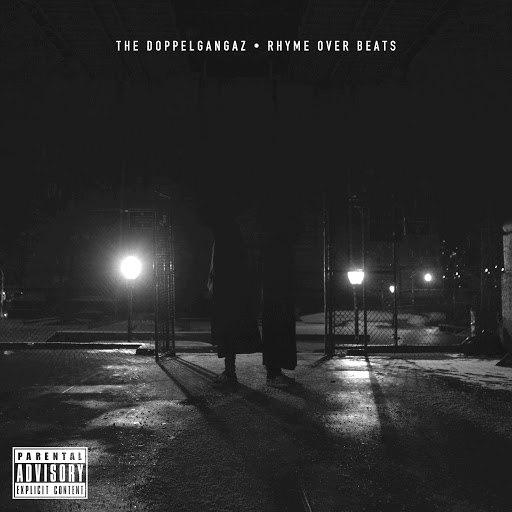 The Doppelgangaz альбом Rhyme Over Beats