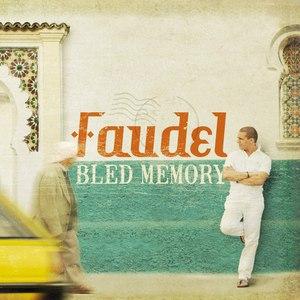 Faudel альбом Bled Memory