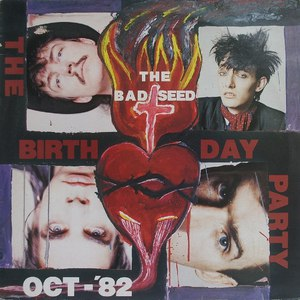 The Birthday Party альбом The Bad Seed