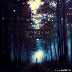 Mario M альбом Drop of Sorrow