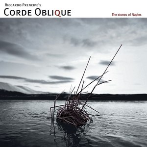 Corde Oblique альбом The Stones of Naples