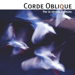 Corde Oblique альбом Per le strade ripetute