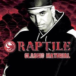 RAPTILE альбом Classic Material