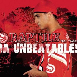 RAPTILE альбом Da Unbeatables