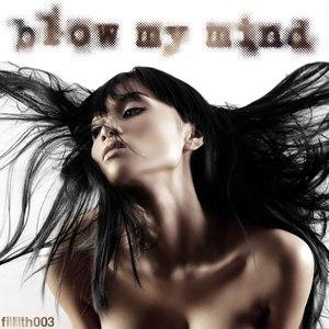 Audio Spektics альбом Blow My Mind