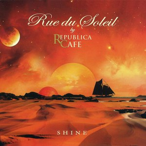 Rue du Soleil альбом Shine