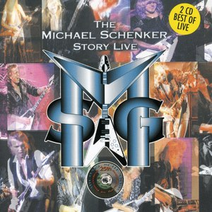 Michael Schenker Group альбом The Michael Schenker Story Live