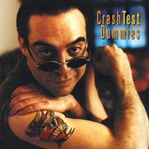 Crash Test Dummies альбом I Don't Care That You Don't Mind