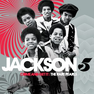 The Jackson 5 альбом Come And Get It: The Rare Pearls