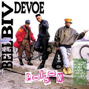 Bell Biv Devoe альбом Poison