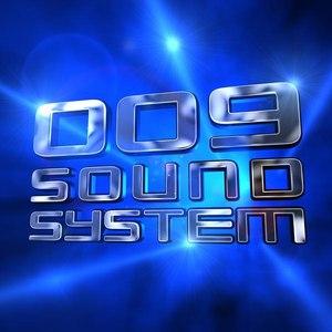 009 Sound System альбом 009 Sound System
