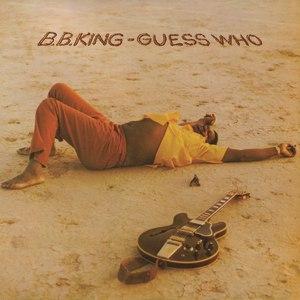 B.B. King альбом Guess Who