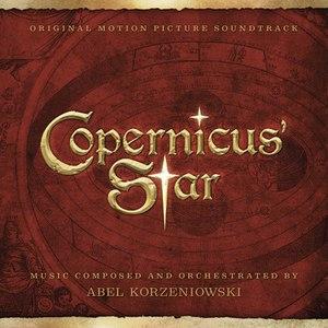 Abel Korzeniowski альбом Copernicus' Star