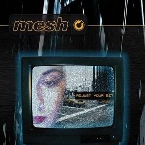 MESH альбом Adjust Your Set