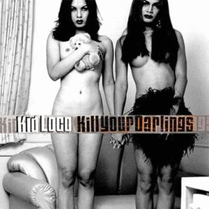 kid loco альбом Kill Your Darlings