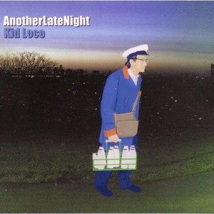 kid loco альбом AnotherLateNight