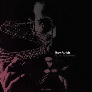 Theo Parrish альбом sound sculptures vol 1