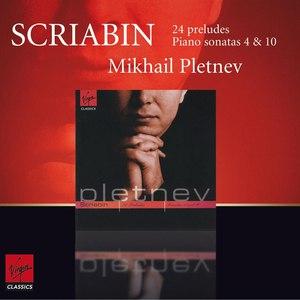Mikhail Pletnev альбом Scriabin : 24 Preludes Op.11, Piano Sonatas Nos. 4 & 10
