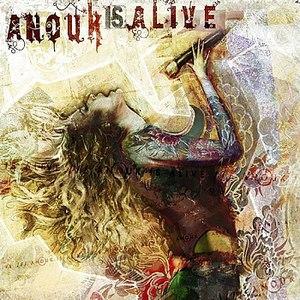 Anouk альбом Anouk Is Alive