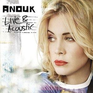 Anouk альбом Live & Acoustic