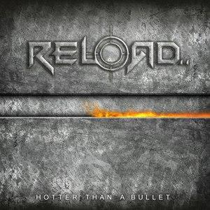 Reload альбом Hotter Than a Bullet