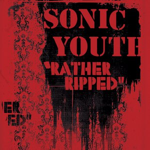 sonic youth альбом Rather Ripped