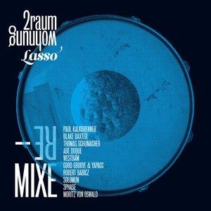 2raumwohnung альбом Lasso (Remixe)