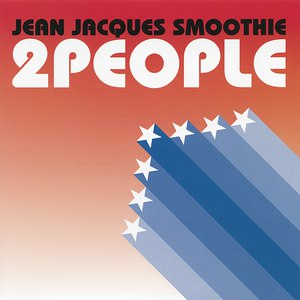 Jean Jacques Smoothie альбом 2 People